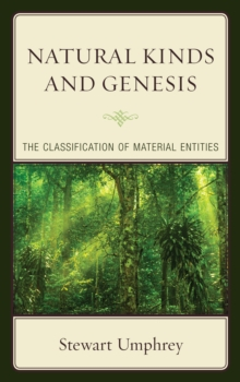 Natural Kinds and Genesis : The Classification of Material Entities, Hardback Book
