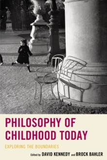 Philosophy of Childhood Today : Exploring the Boundaries, Hardback Book