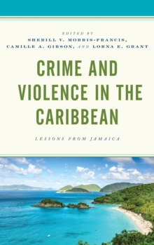 Crime and Violence in the Caribbean : Lessons from Jamaica, EPUB eBook