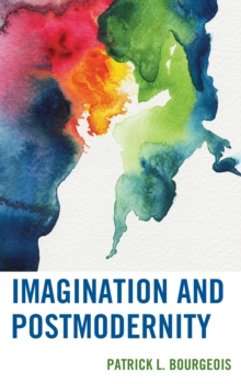 Imagination and Postmodernity, Paperback Book