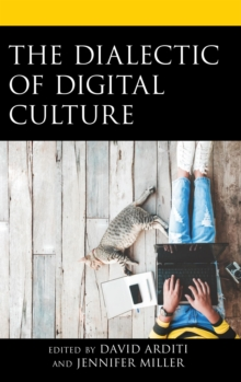 The Dialectic of Digital Culture, EPUB eBook
