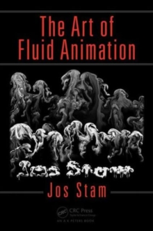 The Art of Fluid Animation, Paperback Book