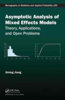 Asymptotic Analysis of Mixed Effects Models : Theory, Applications, and Open Problems, Hardback Book