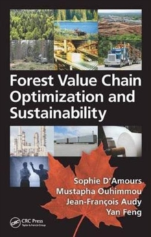 Forest Value Chain Optimization and Sustainability, Hardback Book