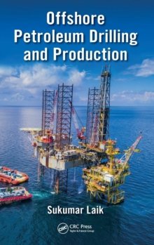 Offshore Petroleum Drilling and Production, Hardback Book