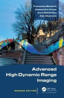 Advanced High Dynamic Range Imaging, Second Edition, Hardback Book