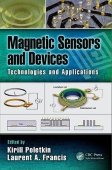Magnetic Sensors and Devices : Technologies and Applications, Hardback Book