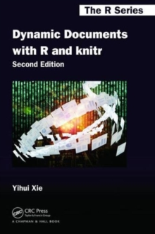 Dynamic Documents with R and knitr, Paperback / softback Book