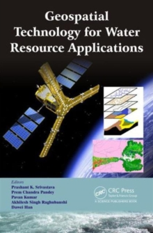 Geospatial Technology for Water Resource Applications, Hardback Book