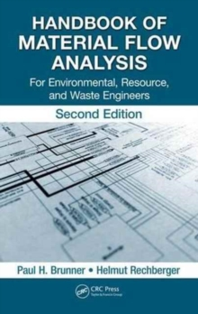 Handbook of Material Flow Analysis : For Environmental, Resource, and Waste Engineers, Second Edition, Hardback Book