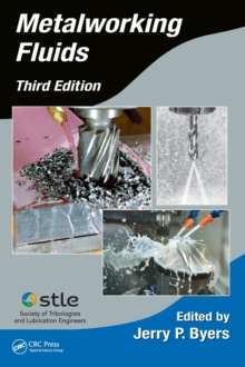 Metalworking Fluids, Third Edition, Hardback Book
