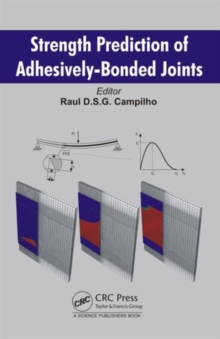 Strength Prediction of Adhesively-Bonded Joints, Hardback Book