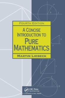 A Concise Introduction to Pure Mathematics, Paperback Book