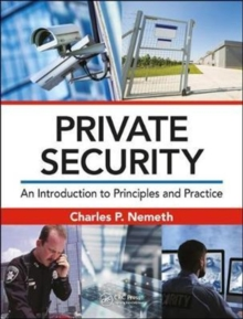 Private Security : An Introduction to Principles and Practice, Hardback Book