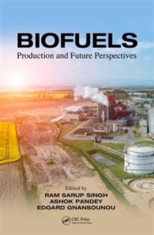 Biofuels : Production and Future Perspectives, Hardback Book
