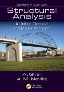 Structural Analysis : A Unified Classical and Matrix Approach, Seventh Edition, Paperback Book
