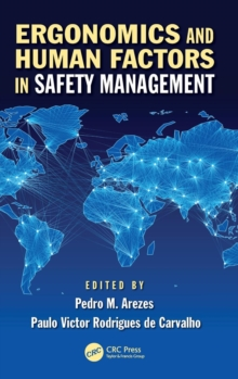 Ergonomics and Human Factors in Safety Management, Hardback Book