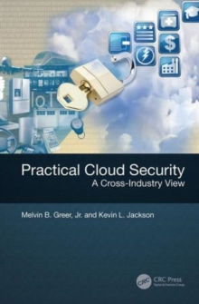 Practical Cloud Security : A Cross-Industry View, Hardback Book
