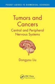 Tumors and Cancers : Central and Peripheral Nervous Systems, Paperback Book