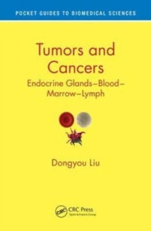 Tumors and Cancers : Endocrine Glands - Blood - Marrow - Lymph, Paperback Book