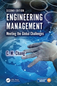 Engineering Management : Meeting the Global Challenges, Second Edition, Mixed media product Book