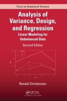 Analysis of Variance, Design, and Regression : Linear Modeling for Unbalanced Data, Second Edition, EPUB eBook