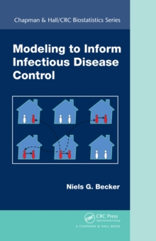 Modeling to Inform Infectious Disease Control, PDF eBook
