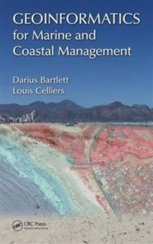 Geoinformatics for Marine and Coastal Management, Hardback Book