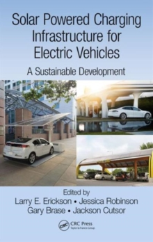 Solar Powered Charging Infrastructure for Electric Vehicles : A Sustainable Development, Hardback Book