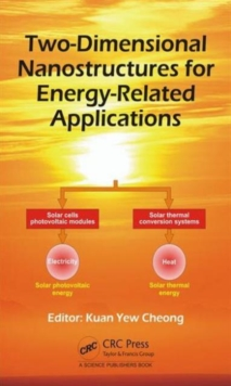 Two-Dimensional Nanostructures for Energy-Related Applications, Hardback Book