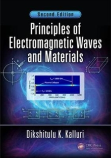 Principles of Electromagnetic Waves and Materials, Second Edition, Hardback Book