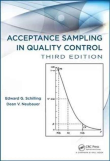 Acceptance Sampling in Quality Control,Third Edition, Hardback Book