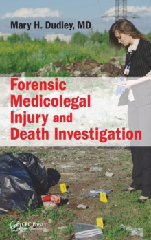 Forensic Medicolegal Injury and Death Investigation, Hardback Book