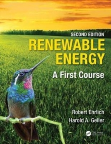 Renewable Energy : A First Course, Paperback / softback Book
