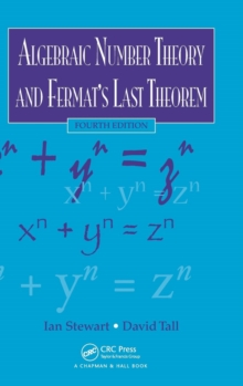 Algebraic Number Theory and Fermat's Last Theorem, Hardback Book
