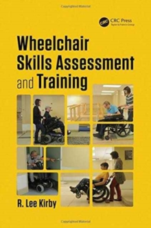 Wheelchair Skills Assessment and Training, Hardback Book