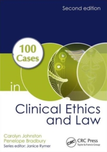 100 Cases in Clinical Ethics and Law, Paperback Book