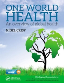 One World Health : An Overview of Global Health, Mixed media product Book