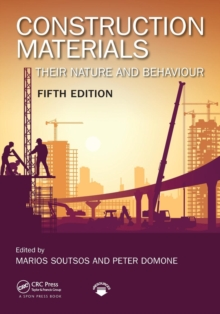 Construction Materials : Their Nature and Behaviour, Fifth Edition, Paperback Book