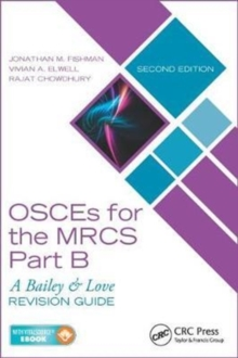 OSCEs for the MRCS Part B : A Bailey & Love Revision Guide, Second Edition, Mixed media product Book