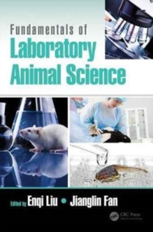 Fundamentals of Laboratory Animal Science, Hardback Book