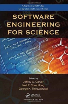 Software Engineering for Science, Hardback Book