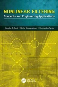 Nonlinear Filtering : Concepts and Engineering Applications, Hardback Book