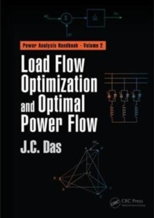 Load Flow Optimization and Optimal Power Flow, Hardback Book