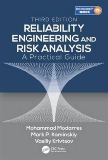 Reliability Engineering and Risk Analysis : A Practical Guide, Third Edition, Mixed media product Book