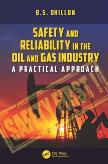 Safety and Reliability in the Oil and Gas Industry : A Practical Approach, Hardback Book