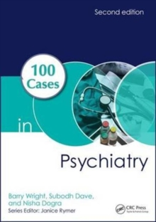 100 Cases in Psychiatry, Second Edition, Paperback / softback Book