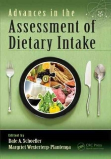 Advances in the Assessment of Dietary Intake., Hardback Book
