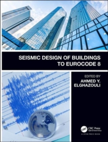 Seismic Design of Buildings to Eurocode 8, Second Edition, Hardback Book