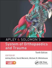 Apley & Solomon's System of Orthopaedics and Trauma 10th Edition, Mixed media product Book
